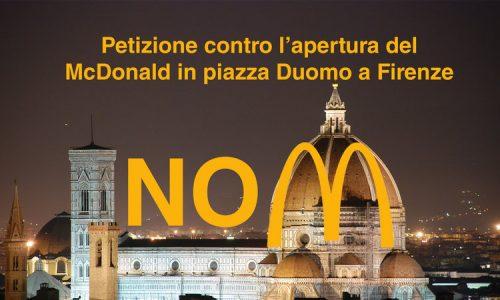 No al McDonald in Piazza Duomo a Firenze