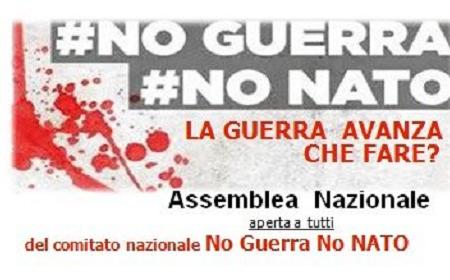 ASSEMBLEA NAZIONALE del comitato NO Guerra NO NATO